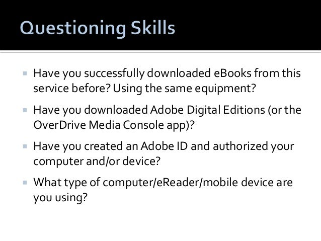  What type of file are you trying to download?   Would you provide me with your library card  number so I can login to y...