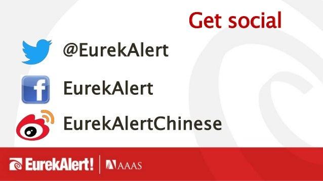 Get social @EurekAlert EurekAlert EurekAlertChinese