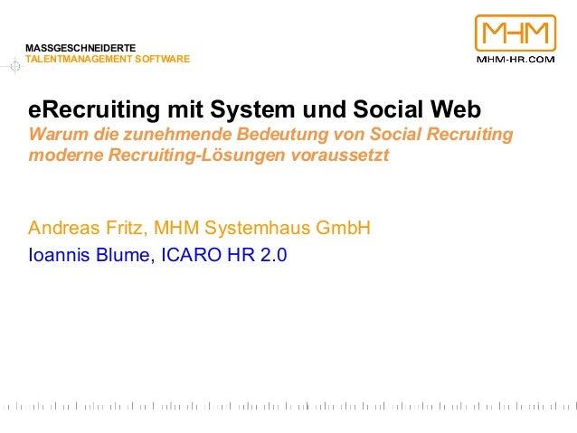 MASSGESCHNEIDERTETALENTMANAGEMENT SOFTWAREeRecruiting mit System und Social WebWarum die zunehmende Bedeutung von Social R...
