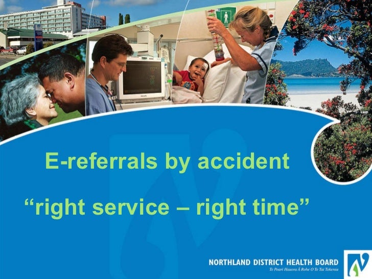"""E-referrals by accident """"right service – right time"""""""