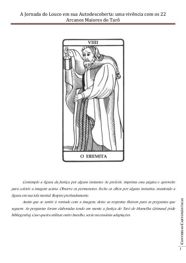 A Jornada do Louco em sua Autodescoberta: uma vivência com os 22                         Arcanos Maiores do Tarô       Con...