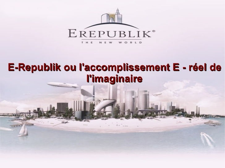 E-Republik : Du Réel au virtuel.