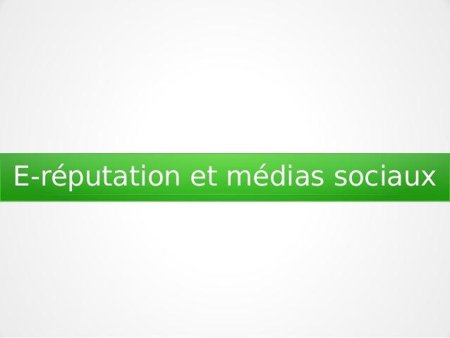E-réputation et médias sociaux