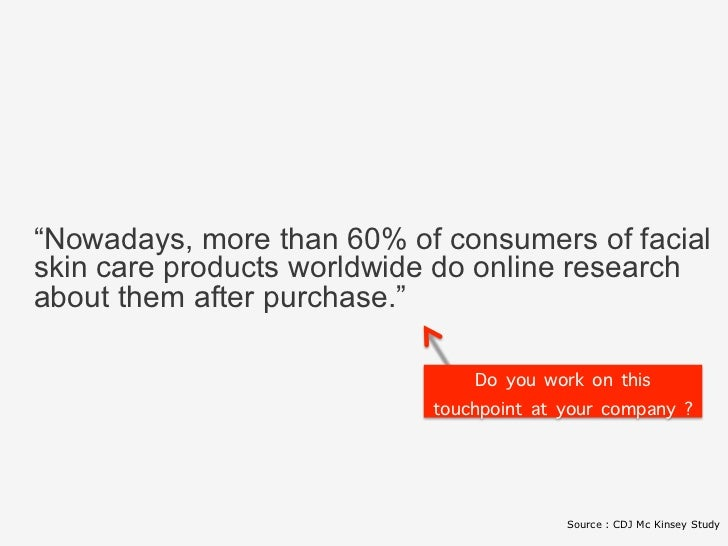 """Nowadays, more than 60% of consumers of facial skin care products worldwide do online research            about them afte..."