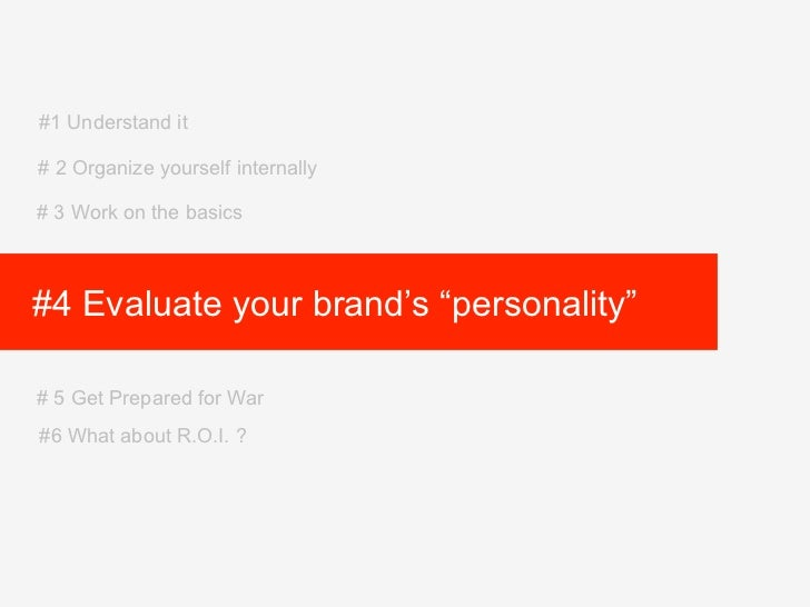 """#1 Understand it# 2 Organize yourself internally# 3 Work on the basics#4 Evaluate your brand's """"personality""""# 5 Get Prepar..."""