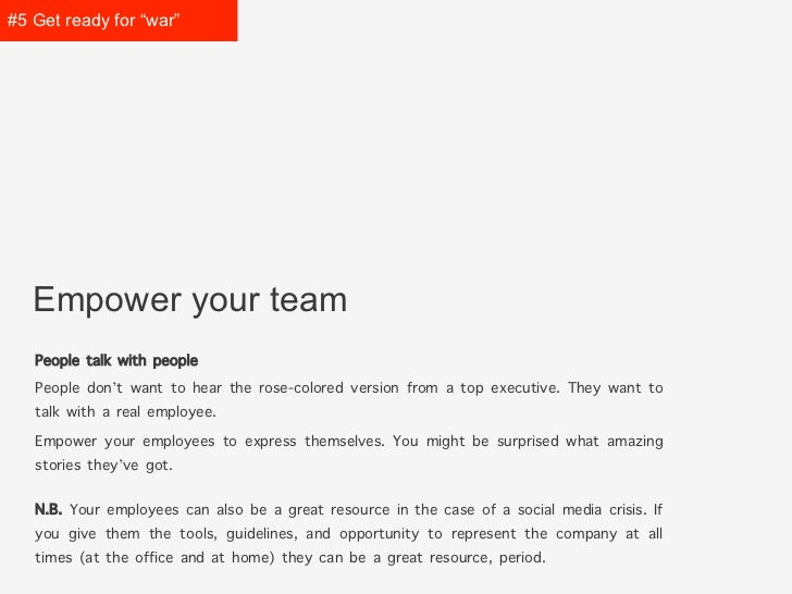 """#5 Get prepared for """"war""""   Empower your team   People talk with people   People don't want to hear the rose-colored versi..."""