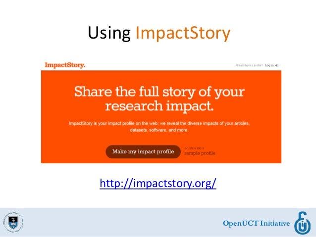 OpenUCT Initiative Using ImpactStory http://impactstory.org/