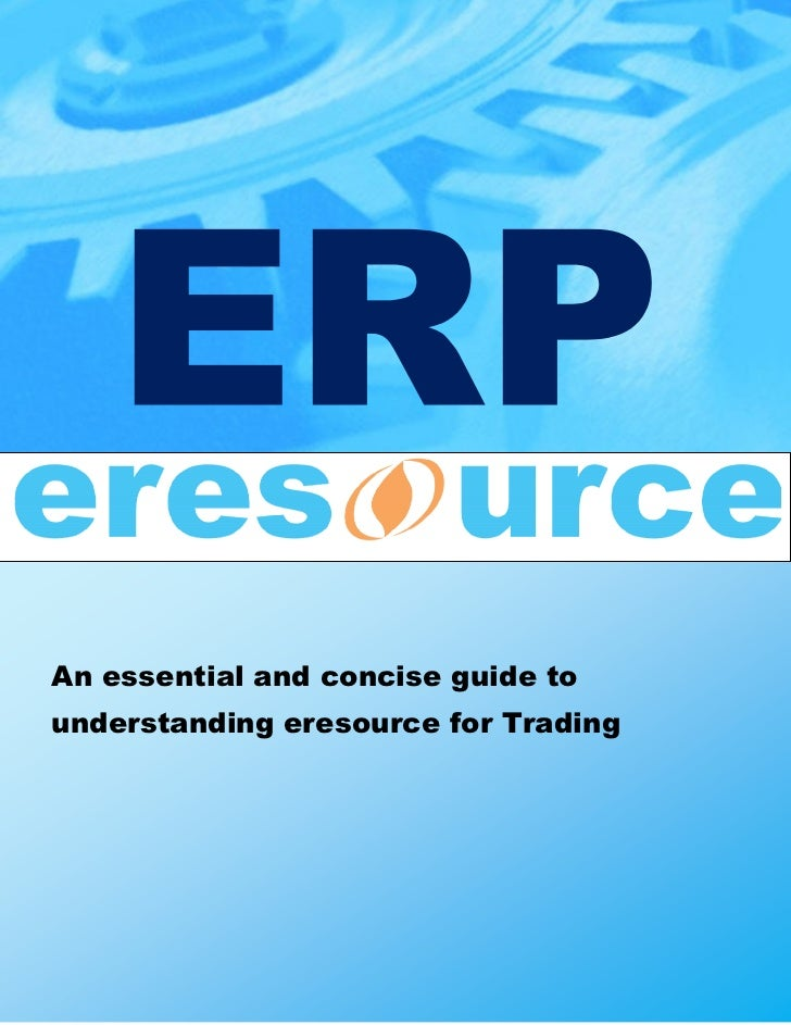 An essential and concise guide tounderstanding eresource for Trading