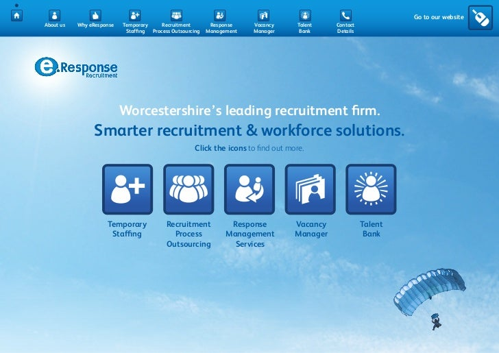 Go to our websiteAbout us   Why eResponse   Temporary     Recruitment        Response    Vacancy      Talent   Contact    ...