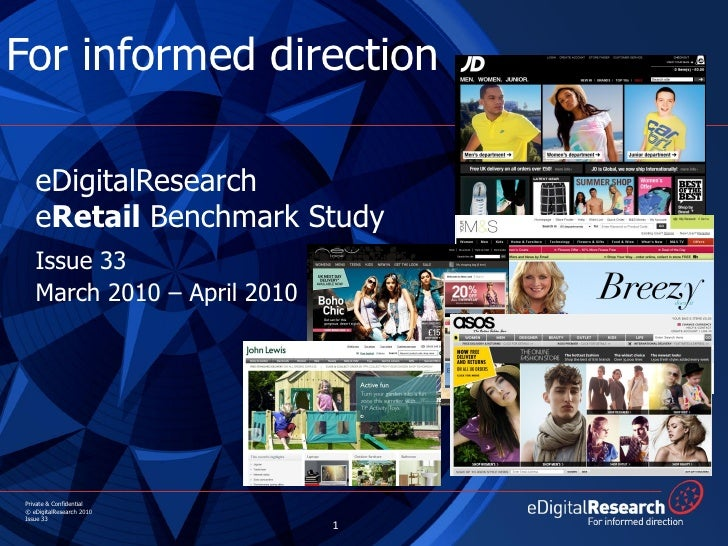 For informed direction     eDigitalResearch    eRetail Benchmark Study    Issue 33                          Prospect      ...