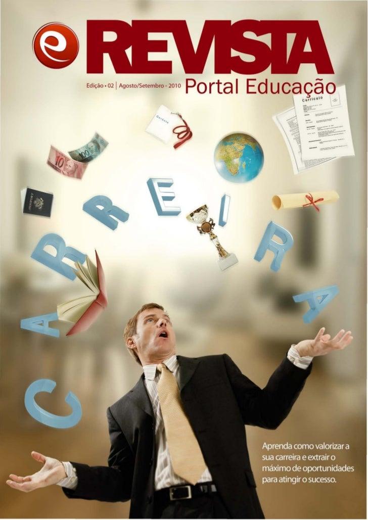 Edi<;ao. 021 Agosto/Setembro - 2010                                      Portal Educag~ <g                                ...