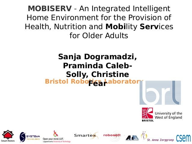 MOBISERV - An Integrated Intelligent Home Environment for the Provision of Health, Nutrition and Mobility Services for Old...