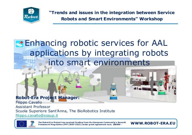 """Trends and issues in the integration between Service Robots and Smart Environments"" Workshop Enhancing robotic services f..."