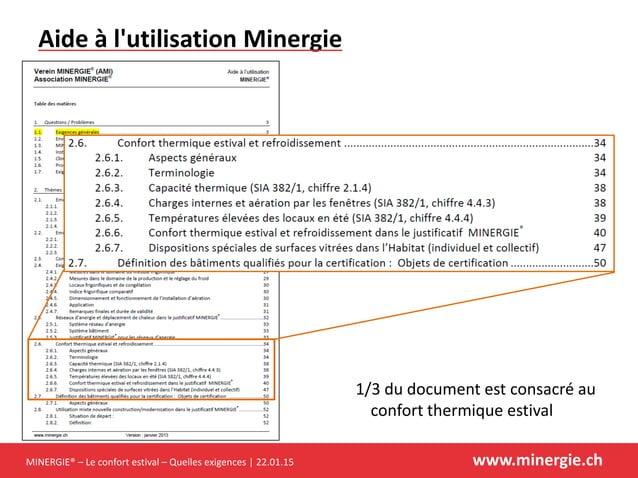 MINERGIE® – Le confort estival – Quelles exigences | 22.01.15 www.minergie.ch Aide à l'utilisation Minergie 1/3 du documen...
