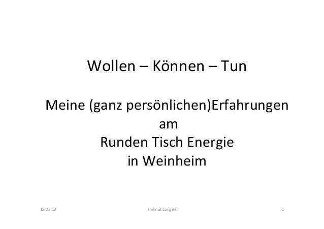 Wollen – Können – Tun                                    Meine (ganz persönlichen)Erfahrungen           ...