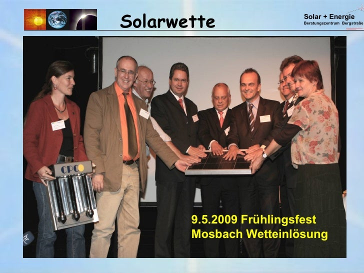 Solarwette 9.5.2009 Frühlingsfest Mosbach Wetteinlösung Solar + Energie Beratungszentrum  Bergstraße