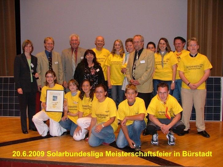 20.6.2009 Solarbundesliga Meisterschaftsfeier in Bürstadt