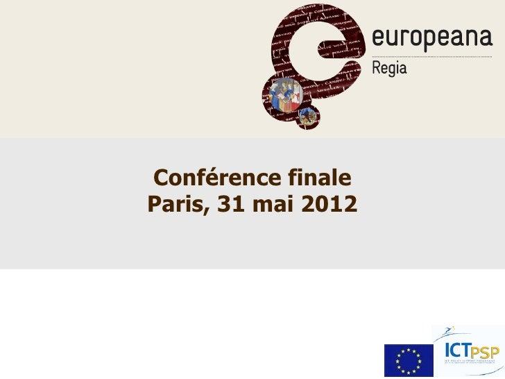 Conférence finaleParis, 31 mai 2012