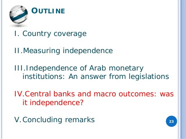 making a central bank independent This paper examines the current level of central bank independence (cbi) and transparency in a broad sample of countries using newly constructed we also find that enhanced transparency practices are associated with the private sector making greater use of information provided by the central bank.