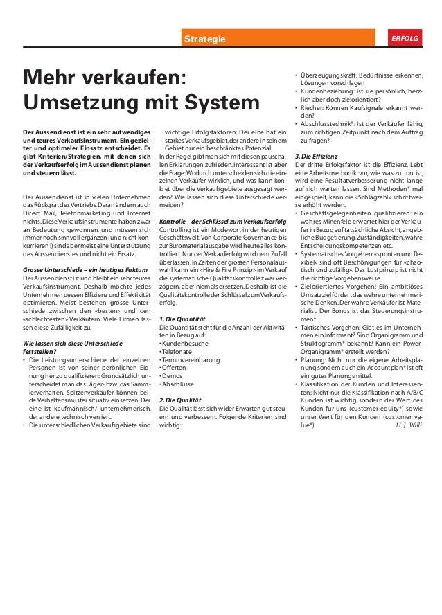 Informatik ERFOLGStrategie Der Aussendienst ist ein sehr aufwendiges und teures Verkaufsinstrument. Ein geziel- ter und op...