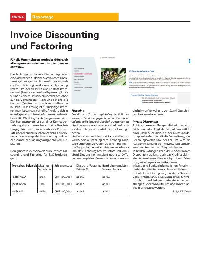 ReportageERFOLG Für alle Unternehmen von jeder Grösse,ob alteingesessen oder neu, in der ganzen Schweiz… Das Factoring und...