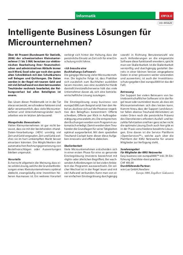 Informatik ERFOLG CID:445620 Über 60 Prozent (Bundesamt für Statistik, 2006) der schweizerischen Kleinstunter- nehmer (1 b...