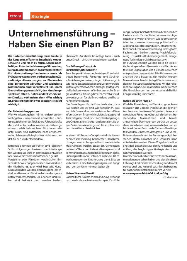 StrategieERFOLG Die Unternehmensführung muss heute in der Lage sein, effiziente Entscheide voraus- schauend und rasch zu f...