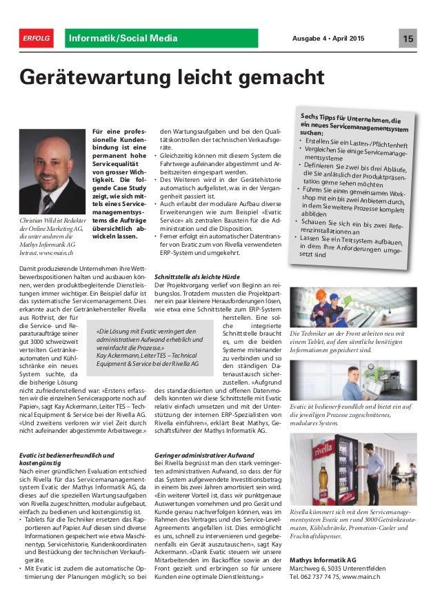 Informatik/Social Media 15ERFOLG Ausgabe 4 • April 2015 Für eine profes- sionelle Kunden- bindung ist eine permanent hohe ...