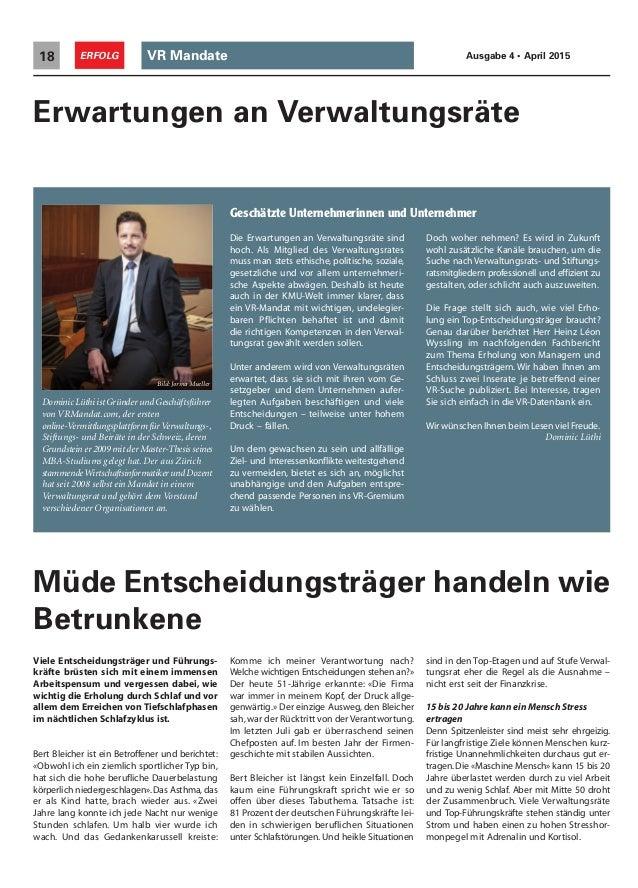 VR Mandate18 ERFOLG Ausgabe 4 • April 2015 Müde Entscheidungsträger handeln wie Betrunkene Viele Entscheidungsträger und F...