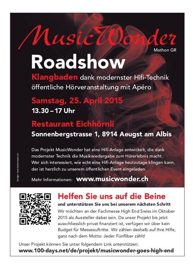MusicWonder Roadshow Klangbaden dank modernster Hifi-Technik öffentliche Hörveranstaltung mit Apéro Samstag, 25. April 2015...