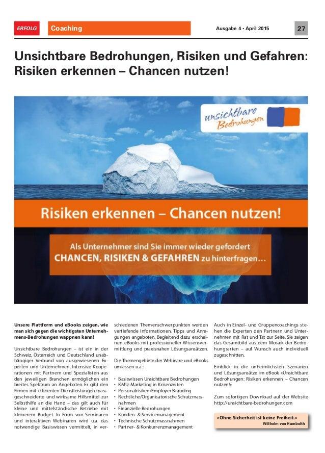 Coaching 27ERFOLG Ausgabe 4 • April 2015 Unsere Plattform und eBooks zeigen, wie man sich gegen die wichtigsten Unterneh- ...