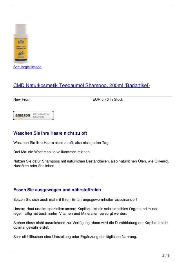 See larger imageCMD Naturkosmetik Teebaumöl Shampoo, 200ml (Badartikel)New From:                                       EUR...