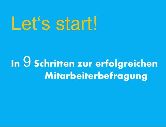 Let's start! In 9 Schritten zur erfolgreichen Mitarbeiterbefragung