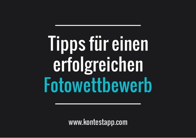 www.kontestapp.com Tipps für einen erfolgreichen Fotowettbewerb