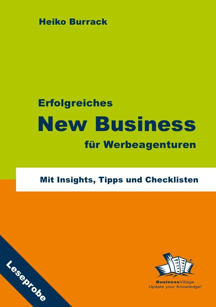 Heiko Burrack           Erfolgreiches        New Business                für Werbeagenturen         Mit Insights, Tipps un...