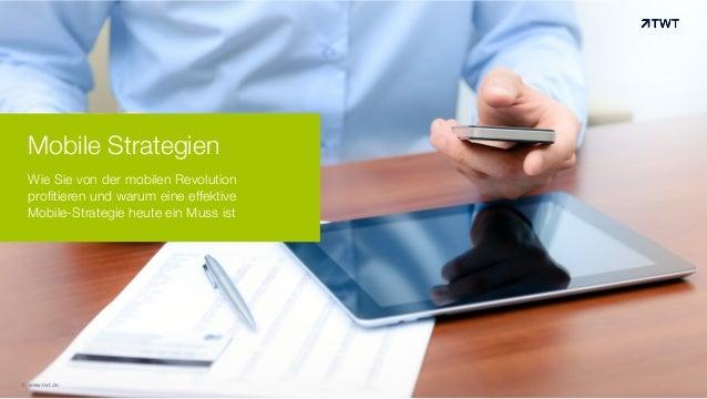 Mobile Strategien Wie Sie von der mobilen Revolution profitieren und warum eine effektive Mobile-Strategie heute ein Muss ...