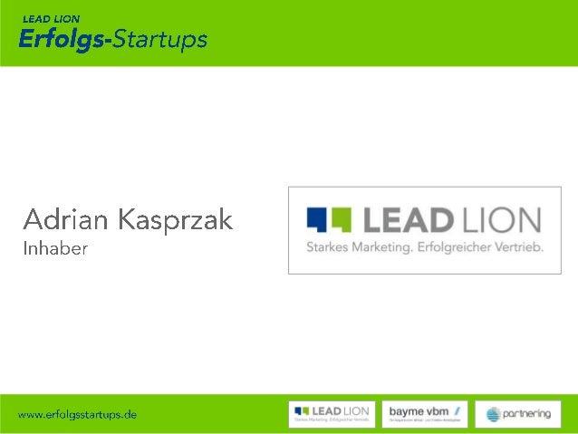 Lead Lion Erfolgs-Startups - Best Practice mit Dean & David Slide 2