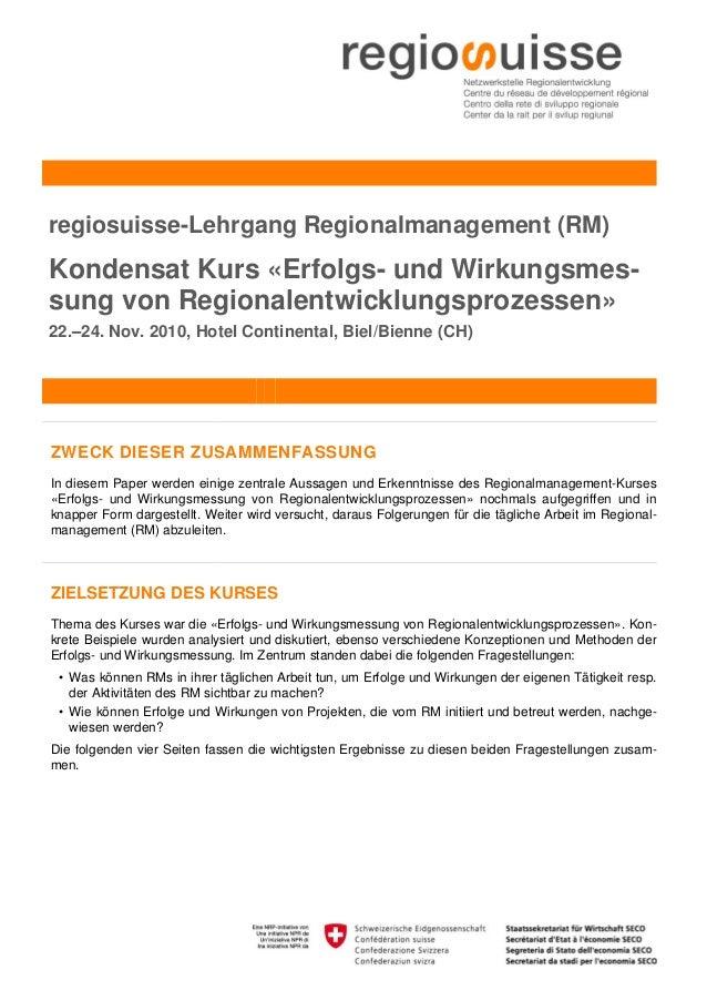 regiosuisse-Lehrgang Regionalmanagement (RM)Kondensat Kurs «Erfolgs- und Wirkungsmes-sung von Regionalentwicklungsprozesse...