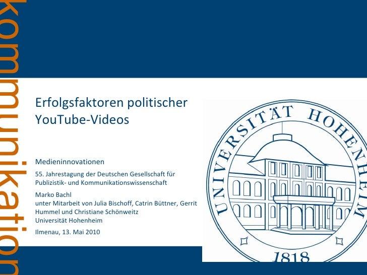 Erfolgsfaktoren politischer YouTube-Videos<br />Medieninnovationen<br />55. Jahrestagung der Deutschen Gesellschaft für Pu...