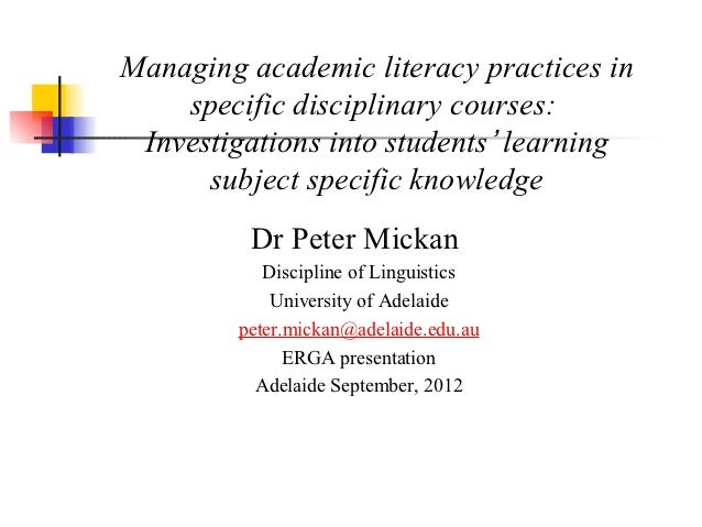 Managing academic literacy practices in    specific disciplinary courses: Investigations into students' learning      subj...