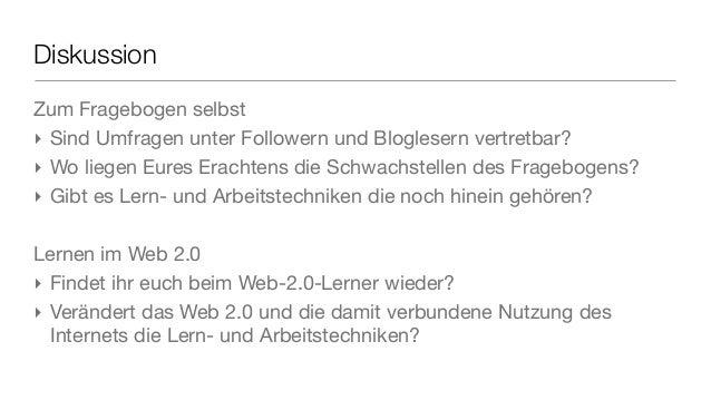 Diskussion Zum Fragebogen selbst ‣ Sind Umfragen unter Followern und Bloglesern vertretbar? ‣ Wo liegen Eures Erachtens di...