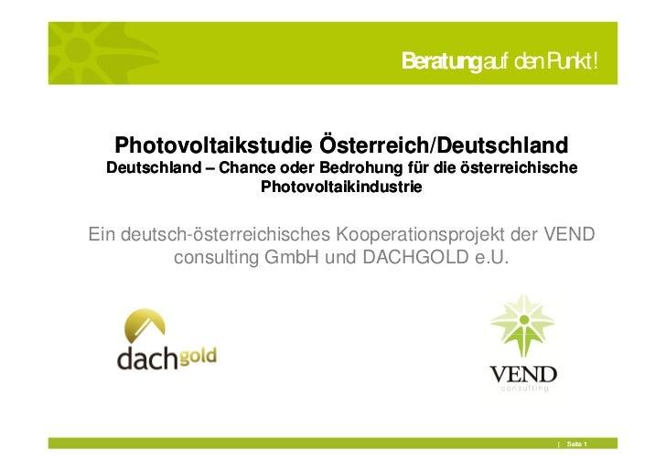 Beratungauf den Punkt!   Photovoltaikstudie Österreich/Deutschland  Deutschland – Chance oder Bedrohung für die österreich...