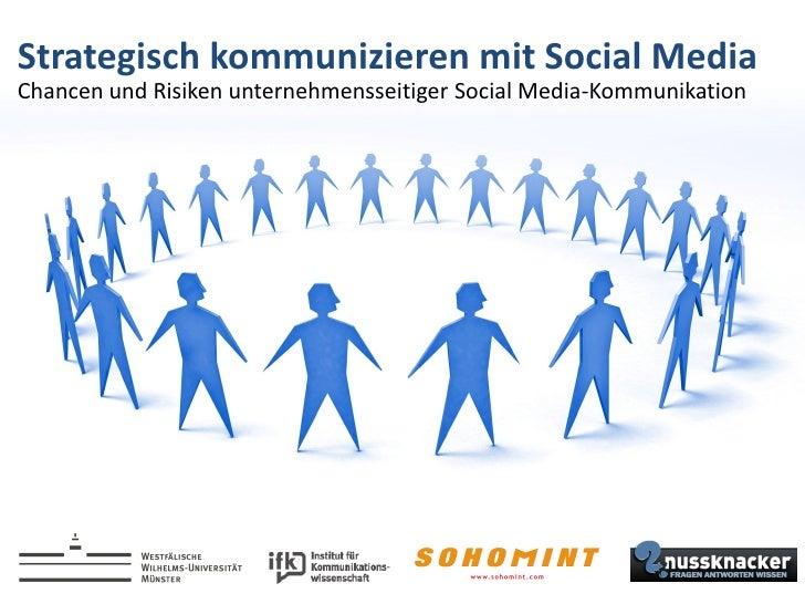 Strategisch kommunizieren mit Social MediaChancen und Risiken unternehmensseitiger Social Media-Kommunikation