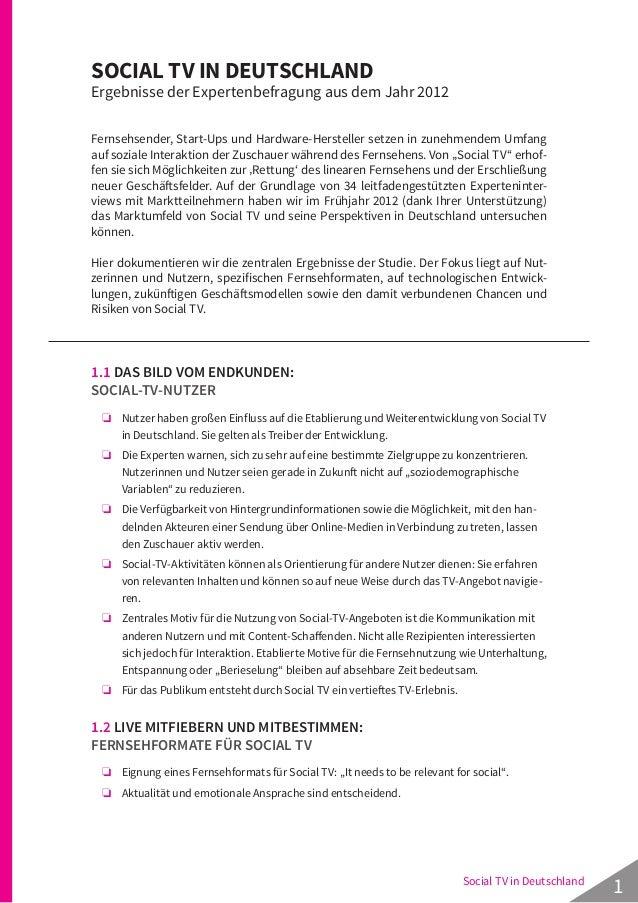 1Social TV in Deutschland SOCIAL TV IN DEUTSCHLAND Ergebnisse der Expertenbefragung aus dem Jahr 2012 Fernsehsender, Start...