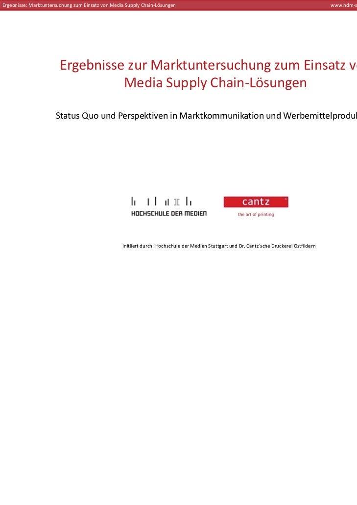 Ergebnisse:MarktuntersuchungzumEinsatzvonMediaSupply Chain‐Lösungen                                                 ...