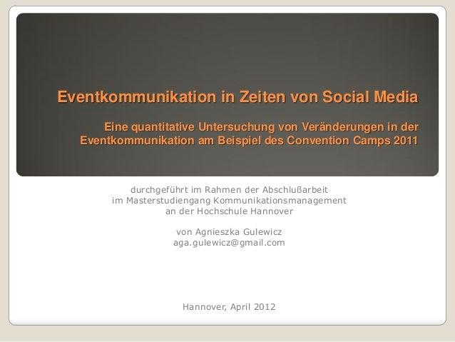 Eventkommunikation in Zeiten von Social Media      Eine quantitative Untersuchung von Veränderungen in der  Eventkommunika...