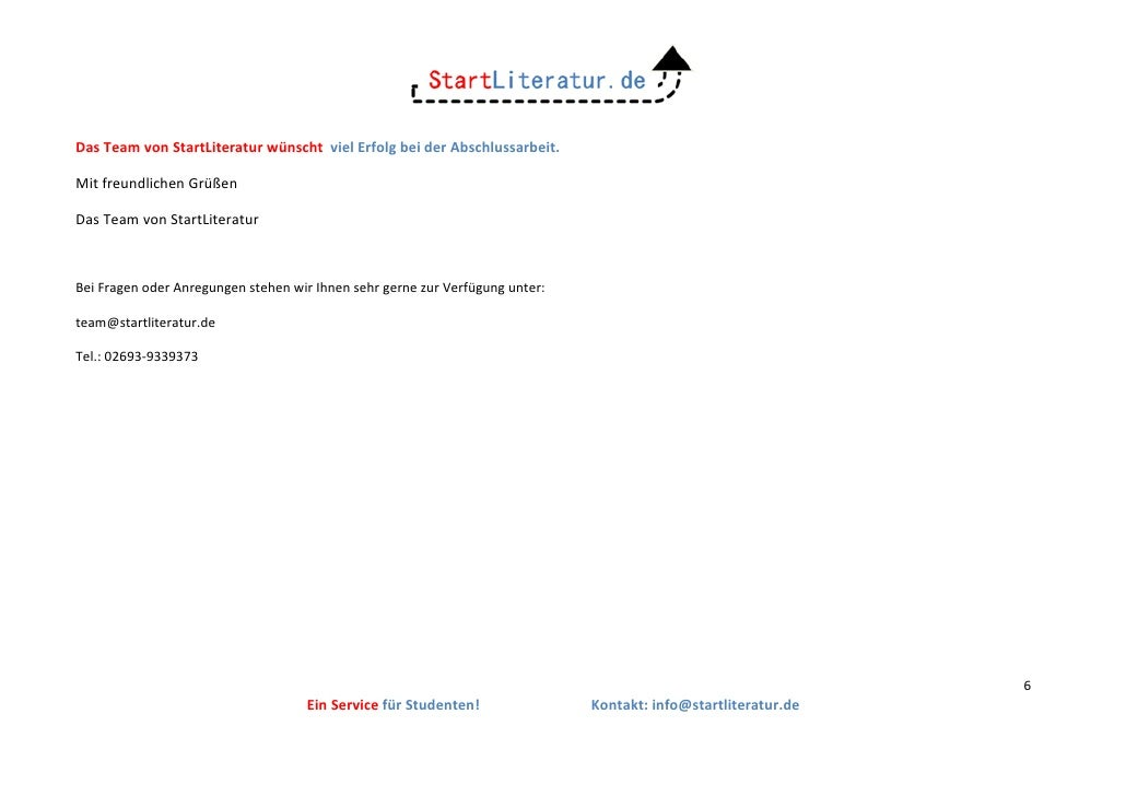 Das Team von StartLiteratur wünscht viel Erfolg bei der Abschlussarbeit.Mit freundlichen GrüßenDas Team von StartLiteratur...