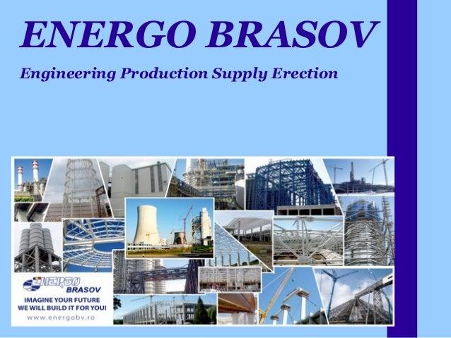 ENERGO BRASOV Engineering Production Supply Erection