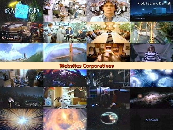 Websites Corporativos Prof. Fabiano Damiati
