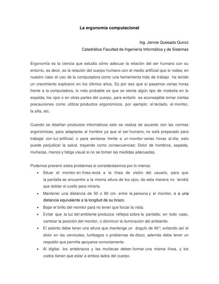 La ergonomía computacional                                                                    Ing. Jennie Quesada Quiroz  ...